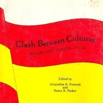 Image of Clash between cultures: Spanish East Florida 1784-1821 - Book