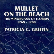 Image of Mullet on the beach: the Minorcans of Florida,1768-1788 - Book