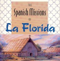 Image of The Spanish Missions of La Florida - Book