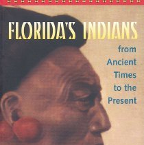 Image of Florida's Indians from Ancient Times to the Present - Book