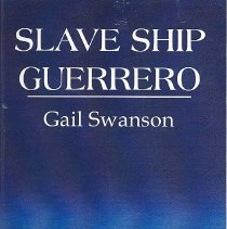 Image of Slave Ship Guerrero: The wrecking of a Spanish slaver off the coast of Key Largo, Florida with 561 Africans imprisoned in the hold while being pursued byn the British warship HBM Nimble in 1827. - Book