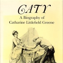 Image of Caty: A Biography of Catharine Littlefield Greene. - Book