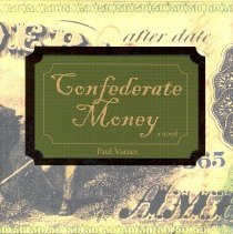 Image of Confederate Money: a novel - Book