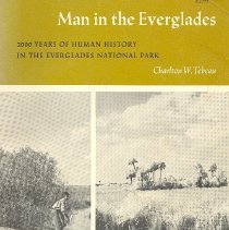 Image of Man in the Everglades: 2000 years of human history in the Everglades National Park - Book