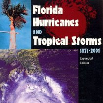 Image of Florida Hurricanes and Tropical Storms, 1871-2001 - Book