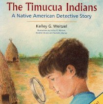 Image of The Timucua Indians: A Native American Detective Story - Book