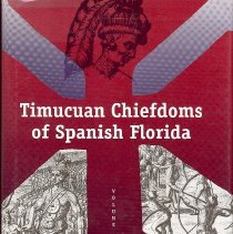 Image of The Timucuan chiefdoms of Spanish Florida: Volume 2: resistance and destruction - Book