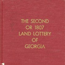Image of The Second or 1807 Land Lottery of Georgia