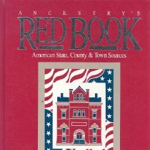 Image of Ancestry's Red Book: American state, County and Town Sources - Book