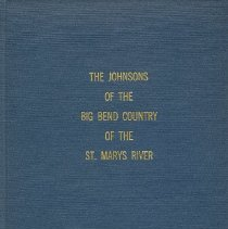 Image of The Johnsons of the Big Bend Country of the St. Marys River - Book