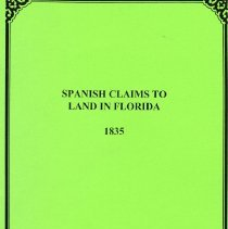 Image of Spanish claims to land in Florida 1835 - Book