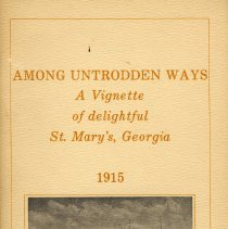 Image of Among untrodden ways: a vignette of delightful St. Mary's, Georgia 1915 - Pamphlet