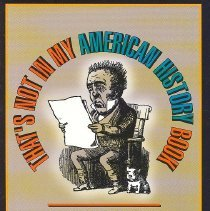 Image of That's Not My America History Book: A Compilation of Little-Known Events and Forgotten Heroes - Book