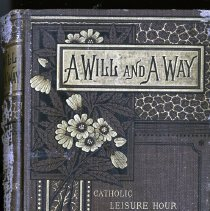 Image of A will and a way:  Catholic Leisure Hour Library - Book