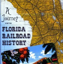 Image of A journey into Florida railroad history
