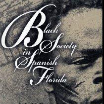 Image of Black Society in Spanish Florida - Book