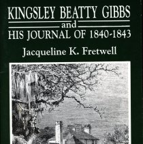 Image of Kingsley Beatty Gibbs and His Journal of 1840-1843 - Book