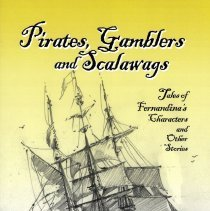 Image of Pirates, Gamblers and Scalawags - Book