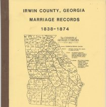 Image of Irwin County, Georgia marriage records 1838-1874 - Pamphlet