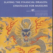 Image of Slaying the Financial Dragon: Strategies for Museums - Book