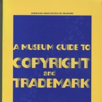Image of A Museum Guide to Copyright and Trademark - Book