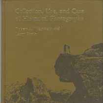 Image of Collection, use, and care of historical photographs  - Book