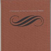 Image of A bibliography on historical organization practices.  Volume 3:  Interpretation - Book