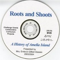 Image of Roots and shoots: a history of Amelia Island - Digital video disc