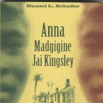 Image of Anna Madgigine Jai Kingsley:  African Princess, Florida Slave, Plantation Slaveowner - Book