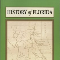 Image of History of Florida:  from its discovery by Ponce de Leon in 1512 to the close of the Florida War in 1842 - Book