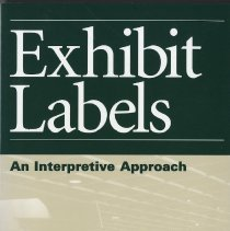 Image of Exhibit labels:  an interpretive approach - bOOK
