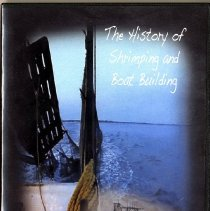 Image of The history of shrimping and boat building - Videodisc, Digital