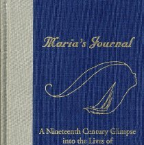 Image of Maria's Journal:  a nineteenth century glimpse into the lives of three remarkable Georgia women - Book