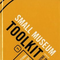 Image of Small Museum Toolkit, Book 3:  Organizational Management - Book