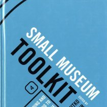 Image of Small Museum Toolkit, Book 4:  Reaching and Responding to the Audience - Book