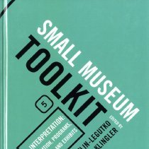 Image of Small Museum Toolkit, Book 5:  Interpretation: Education, Programs, Exhibits - Book