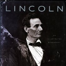 Image of Lincoln, an illustrated biography - Book