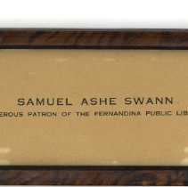 Image of Samuel Ashe Swann:  Generous patron of the Fernandina Public Library - Commemorative