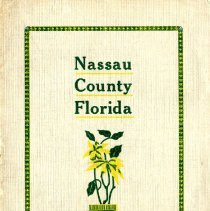 Image of Nassau County Florida:  The garden spot of the world - Pamphlet