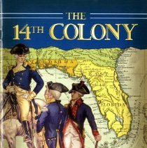 Image of The 14th Colony:  George Washington's planned invasions of East Florida - Pamphlet