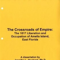 Image of The Crossroads of Empire:  The 1817 liberation and occupation of Amelia Island, East Florida - Dissertation