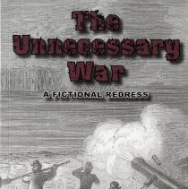 Image of The Unnecessary War:  a ficitonal redress - Book
