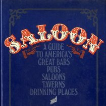 Image of Saloon:  A guide to America's great bars, saloons, taverns, drinking places, and watering holes - Book
