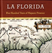 Image of La Florida:  Five hundred years of Hispanic presence - Book
