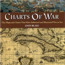 Image of Charts of war:  The maps and charts that have informed and illustrated war at sea - Book