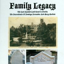 Image of Family legacy: the last Spanish land grant in Florida - Book