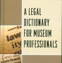Image of A Legal Dictionary for Museum Professionals