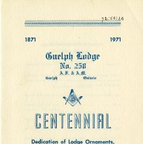 Image of Guelph Lodge No.258 Centennial Dedication Program, 1971
