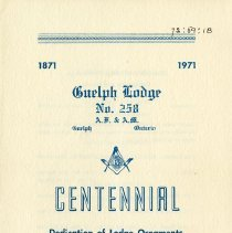 Image of Guelph Lodge No.258 Centennial Dedication Program, 1971