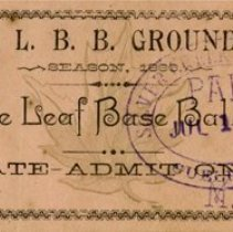 Image of Maple Leaf Base Ball Club Admission Ticket, July 1, 1886